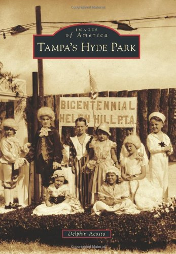 Tampa's Hyde Park (Images of America)