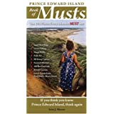 PEI Book of Musts: 101 Places Every Islander Must Visit