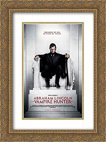 Abraham Lincoln: Vampire Hunter 18x24 Double Matted Gold