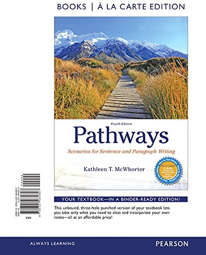 Pathways: Scenarios for Sentence and Paragraph Writing, Books a la Carte Edition (4th Edition)