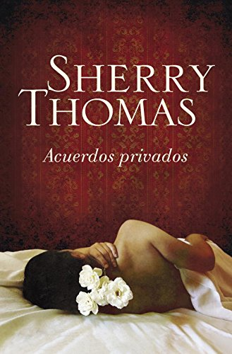 Private Arrangements (Spanish Edition) (Private Arrangements)