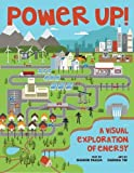 img - for Power Up!: A Visual Exploration of Energy book / textbook / text book