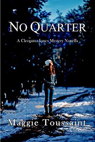 No Quarter (A Cleopatra Jones Mystery Book 4)