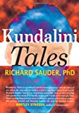 Kundalini Tales, Richard Sauder, 0932813615