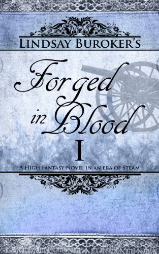Forged in Blood I (The Emperor's Edge, Book 6) by [Buroker, Lindsay]