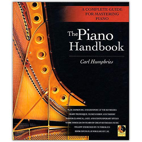 The Piano Handbook - A Complete Guide for Mastering Piano (Hardcover Book/Online -
