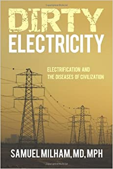 Book Dirty Electricity: Electrification and the Diseases of Civilization
