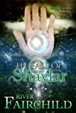 The Fall of Shaylar: Jewels of Chandra, Prequel
