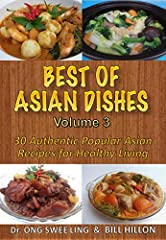 Some of the world's fabulous and well know dishes come from Asia. Although these Asian countries have their own distinct recipe, there is a standard significance on serving food that is as healthy as possible. In this book you will find authe...