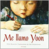 Me Llamo Yoon (Spanish Edition)