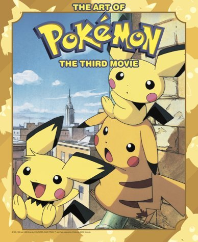 The Art of Pokemon 3, Volume 3: The Movie Spell of the Unkown by Takeshi Shudo (2001-06-06)