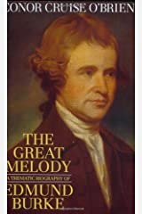 The Great Melody: A Thematic Biography of Edmund Burke