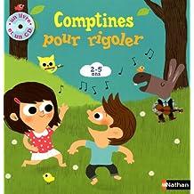 Comptines pour rigoler: Un livre et un CD - 2-5 ans