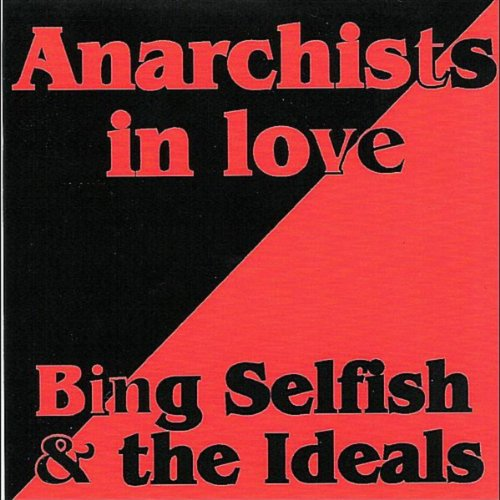 Single By Bing Selfish And The Ideals