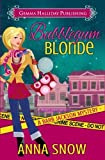 Bubblegum Blonde (Barb Jackson Mysteries) (Volume 1)