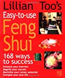 Best Feng Shui Books - Lillian Too's Easy-to-Use Feng Shui: 168 Ways to Review
