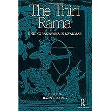 The Thiri Rama: Finding Ramayana in Myanmar