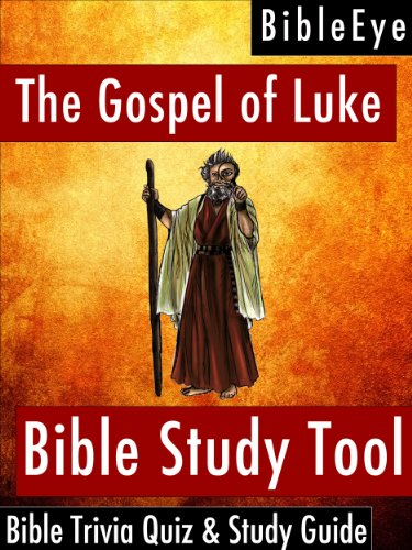 The gospel of luke bible trivia quiz study guide bibleeye bible the gospel of luke bible trivia quiz study guide bibleeye bible trivia quizzes fandeluxe Gallery
