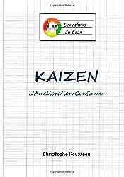 Kaizen: L'Amelioration Continue!