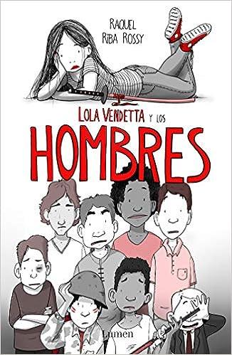 Lola Vendetta y los hombres (LUMEN GRÁFICA): Amazon.es ...