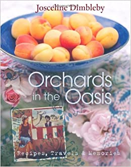 orchards in the oasis recipes travels memories