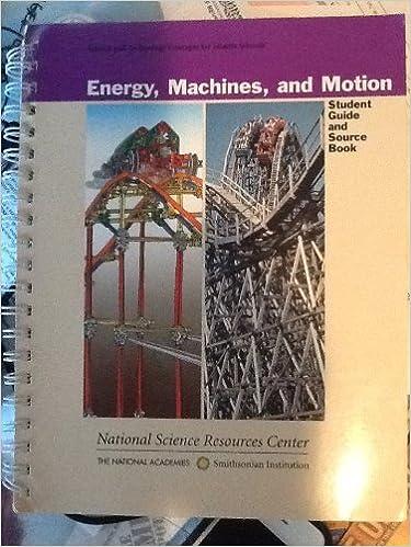 Téléchargement de livres Epub Energy Machines and Motion Student Guide and Source Book 0892788577 PDF ePub MOBI