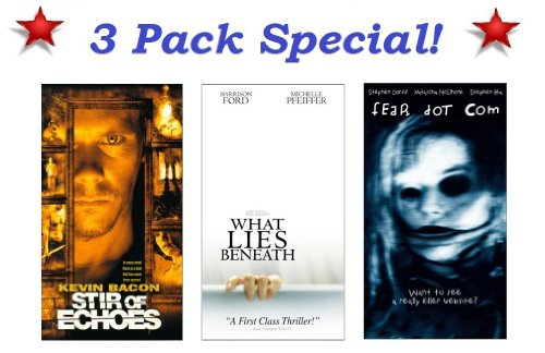 3 EXCELLENT scary movies! Stir of Echoes (Kevin Bacon), What Lies Beneath (Harrison Ford & Michelle Pfeiffer) & Fear Dot Com ()