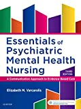 img - for Essentials of Psychiatric Mental Health Nursing: A Communication Approach to Evidence-Based Care book / textbook / text book