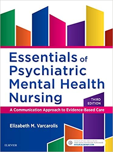 Essentials Of Psychiatric Mental Health Nursing A Communication