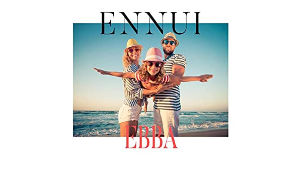 Ebba de Ennui en Amazon Music - Amazon.es