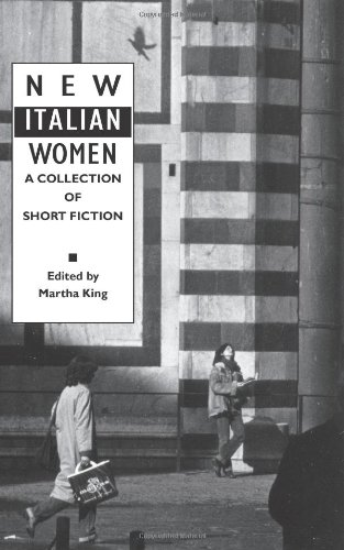 New Italian Women: A Collection of Short Fiction (Women Writers)