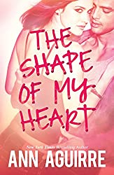 The Shape of My Heart (2B trilogy - Book 3)