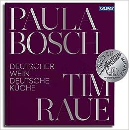 Deutscher Wein Und Deutsche Kuche 9783766721747 Amazon Com Books