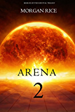 Arena 2 (Book #2 in the Survival Trilogy)