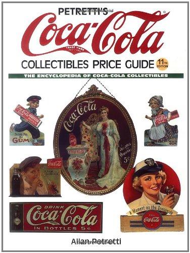 Petretti's Coca-Cola Collectibles Price Guide