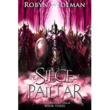 Siege of Pailtar (Stoneblood Saga Book 3)