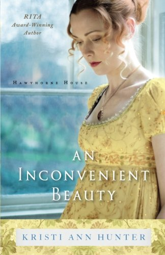 An Inconvenient Beauty (Hawthorne (Hawthorn House)