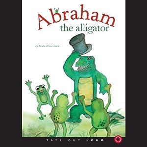 Abraham the Alligator Audiobook