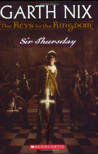 Sir Thursday - Book #4 of the Keys to the Kingdom