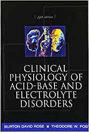 Clinical Physiology of Acid-Base and Electrolyte Disorders (INTERNAL MEDICINE)