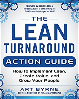 Amazon the lean turnaround action guide how to implement lean the lean turnaround action guide how to implement lean create value and grow your fandeluxe Image collections