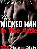 The Wicked Man In The Attic
