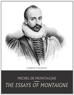 michel de montaigne essays amazon Michel de montaigne essays [michel de montaigne] on amazoncom free shipping on qualifying offers.