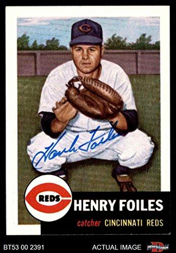 (1953 Topps Archives # 252 Hank Foiles Cincinnati Reds (Baseball Card) Dean's Cards AUTOGRAPHED Reds)