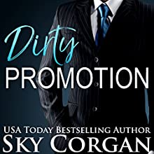 Dirty Promotion Audiobook by Sky Corgan Narrated by Marie Smith
