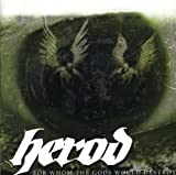 For Whom The Gods Would Destroy by Herod (2004-06-01)