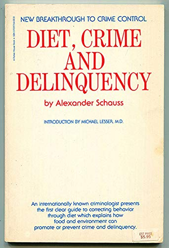 Diet Crime and Delinquency