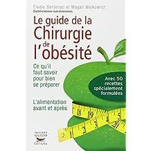 Guide de la chirurgie de l'obésité: Tout ce que vous devez savoir avant