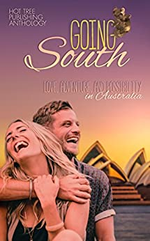 Going South by [Eames, Elena , Fraser, Kolleen, Hartley, S., Lowe, Megan, Peyton, Aria , Ryan, Gen]