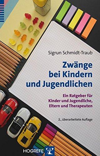 zwnge-bei-kindern-und-jugendlichen-ein-ratgeber-fr-kinder-und-jugendliche-eltern-und-therapeuten